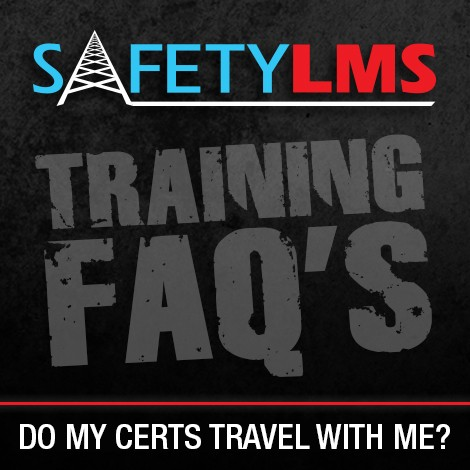 Training FAQ's – Do my certs travel with me?